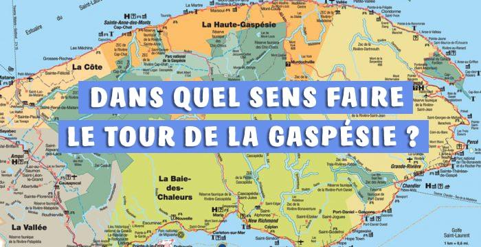 Dans quel sens faire le tour de la Gaspésie ?